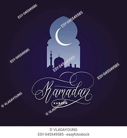 Ramadan Kareem calligraphy. Vector illustration of Islamic holiday symbols. Drawn mosque night view from arch. Arabic design background