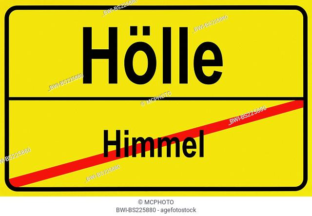 city sign Himmel - Hoelle, heaven to hell, Germany