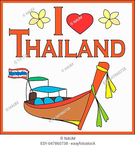 I love Thailand background with Longtail Boat, vector illustration