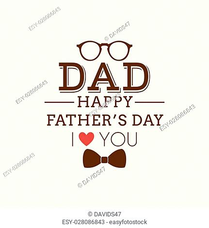 Abstract Fathers Day background with some special objects