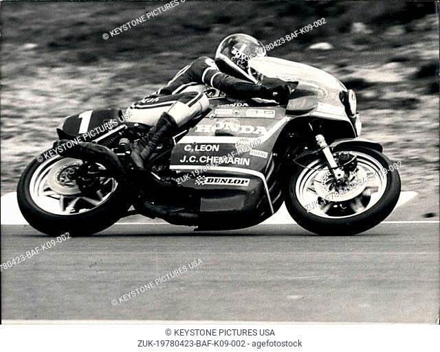 Apr. 23, 1978 - C. Leon Riding a Honda in 24 Hours of Le Mans Motorcycle Race (Credit Image: © Keystone Press Agency/Keystone USA via ZUMAPRESS.com)