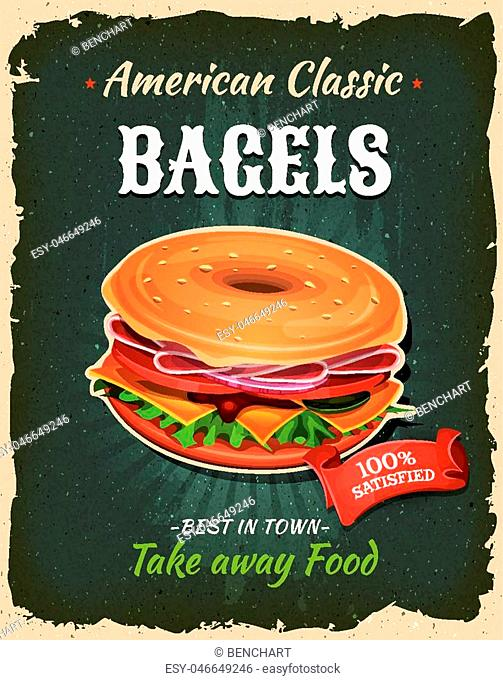 Illustration of a design vintage and grunge textured poster, with bagel icon, for fast food snack and takeaway menu