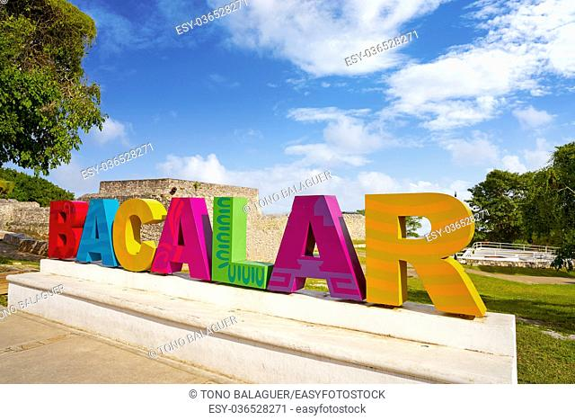 Bacalar words sign in Quintana Roo of Mexico