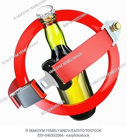 No alcohol sign concept. Bottle of beer and safety belt isolated on white. 3d