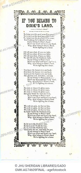 Broadside from the American Civil War, entitled 'If You Belong to Dixie's Land', a rallying-call for the Confederacy, 1861