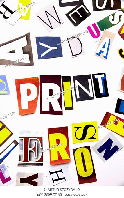 A word writing text showing concept of Print made of different magazine newspaper letter for Business case on the white background with space