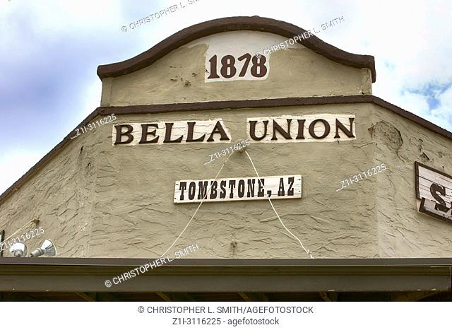 Bella Union Opera House overhead sign Sign on the corner of N 4th St in historic Tombstone, Arizona