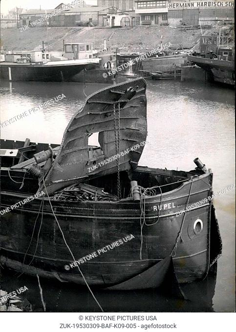 Mar. 09, 1953 - Blast of a ship in Duisburg - Ruhrort: One methane-gas bottle exploded on the Dutch ship 'Rupel' from Rotterdan