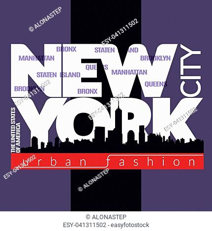 New York city Typography Graphics. Fashion stylish printing design for sportswear apparel. NYC original wear. Concept in modern graphic style for print...