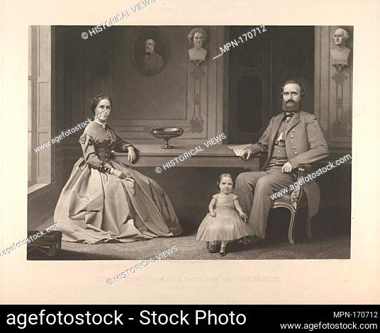 Lieutenant General Thomas J. Jackson and His Family (Stonewall Jackson). Artist: William Sartain (American, 1843-1924); Publisher: Bradley & Company...