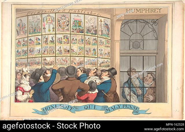 Honi. Soi. Qui. Mal. Y. Pense: The Caricature Shop of G. Humphrey, 27 St. James's Street, London. Artist: Theodore Lane (British, Isleworth ca