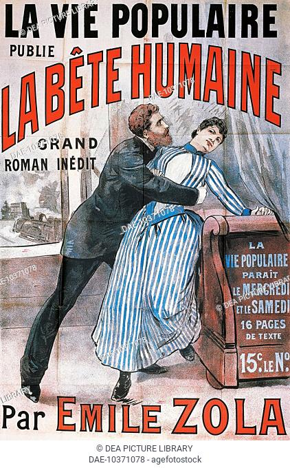 Poster advertising La Vie Populaire, Parisian magazine dedicated to the novel La Bete Humaine, by Emile Zola (1840-1902)