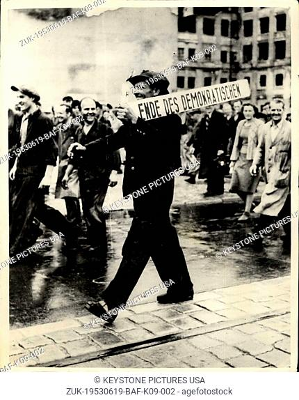 Jun. 19, 1953 - Riots And Demonstrations In East Berlin. Workers In The Streets. Keystone Photo Shows:- Workers seen in the streets during the Riots and...