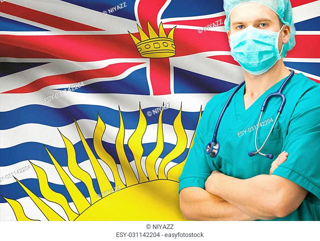 Surgeon with Canadian privinces flag on background - British Columbia