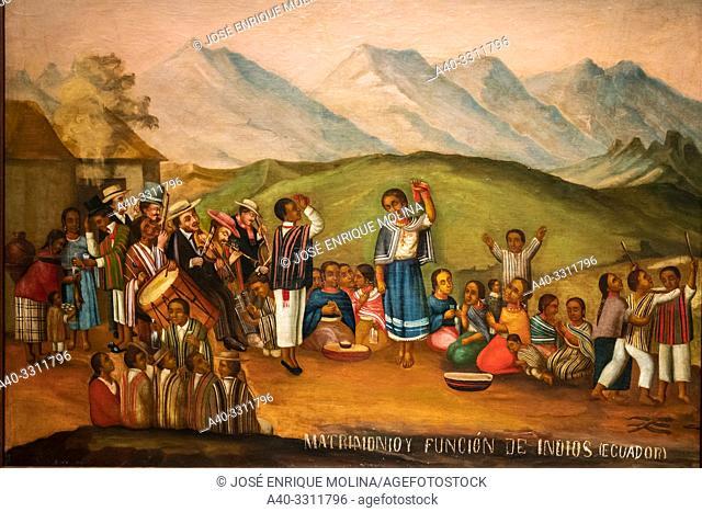 Indian wedding and performance, Ecuador (1870-1900).Ecuadorian painting, Art Museum of Lima, Lima, Peru
