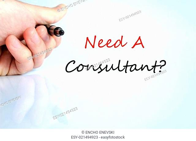 Need A Consultant Concept Isolated Over White Background