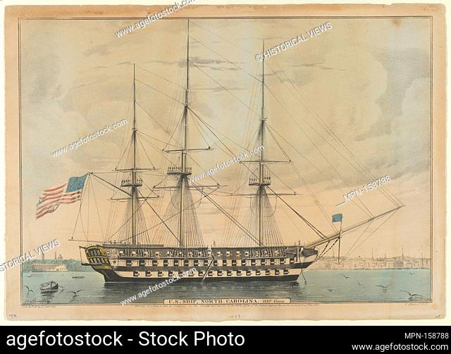 U. S. Ship North Carolina, 102 Guns. Lithographer: Lithographed and published by Nathaniel Currier (American, Roxbury, Massachusetts 1813-1888 New York);...