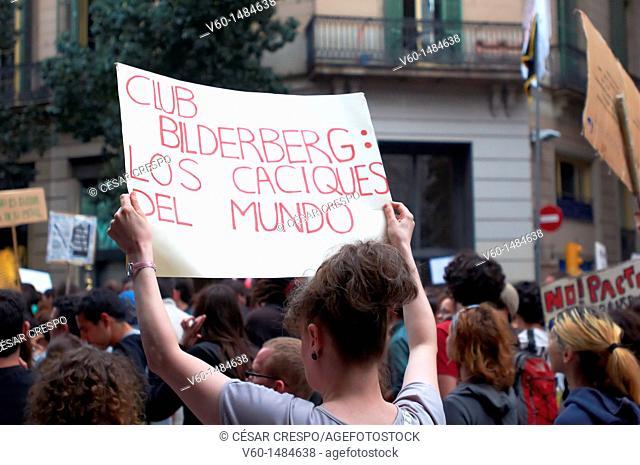 -Bilderberg Club, the Owners of The World- Indignants Movement 15M, Barcelona (Spain)