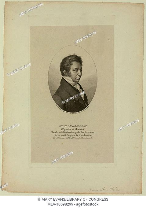 Jph. Lis. Gay-Lussac (physicien et chimiste), membre de l'Academie royale des sciences, de la Societe royale de Londres, &a. Ne e St. Leonard .. 1778