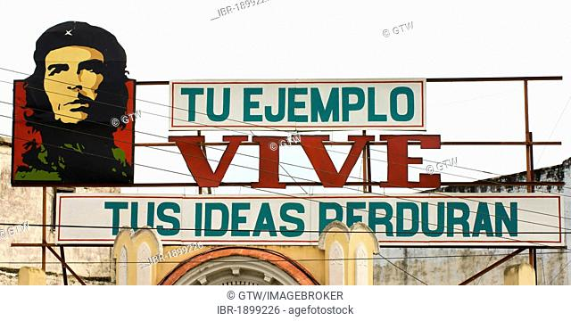 Revolutionary slogan with a portrait of Ernesto Che Guevara, Cienfuegos, Cuba