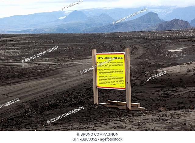INFORMATION SIGN NEAR THE VOLCANO EYJAFJALLAJOKULL FOLLOWING THE ERUPTIONS ON MARCH 20 AND APRIL 14, 2010 THAT REQUIRED THE EVACUATION OF 800 PEOPLE AND...