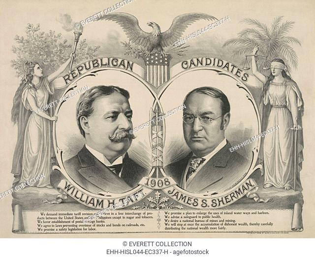 Campaign poster for the Republican candidates in the 1908 Presidential election. Below the portraits of William Howard Taft and John Sherman are statements from...