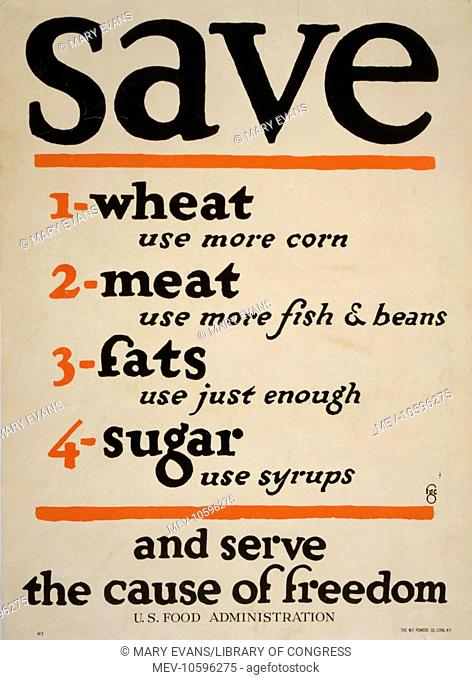 Save .. and serve the cause of freedom. Date 1917