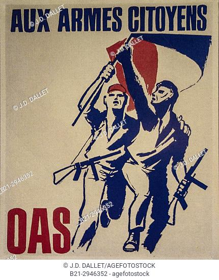 France, Algier, poster of ''OAS''. The Organisation armée secrète or OAS (meaning Secret Army Organisation) was a short-lived right-wing French dissident...