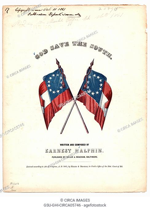 God Save the South, Sheet Music, Written and Composed by Ernest Halphin, Published by Miller & Beacham, Baltimore, 1861
