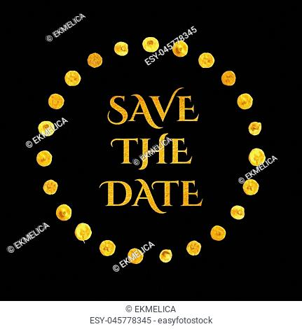 Round gold frame with dots and inscription Save the date. Vector illustration for your design