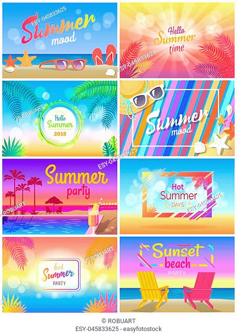 Summer mood, beach party time, hello sunny day vector illustration, set of colorful cards with palms s leaves, summer accessories and cute seascapes