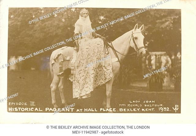 Dartford Division of Kent Historical Pageant which was held at Hall Place, Bexley in July 1932. Episode III, Lady Joan (Mrs Ronald Balfour)