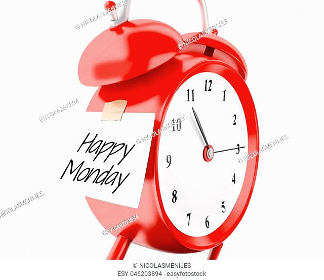 """3d illustration. Alarm clock with sticky paper written """"""""happy monday"""""""". Reminder concept. Isolated white background"""