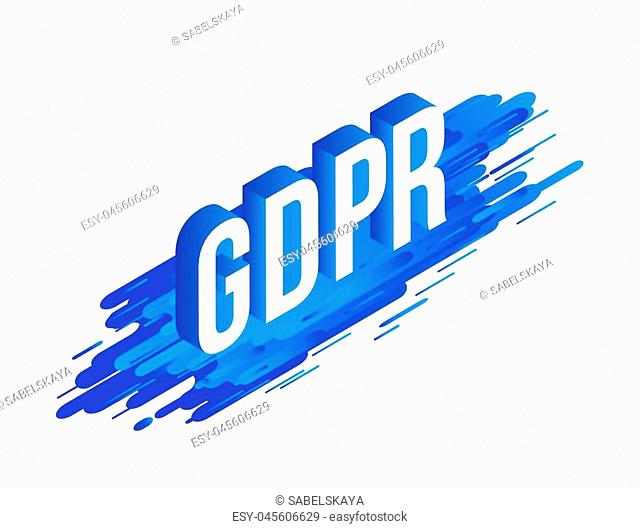 GDPR isometric gradient text design on abstract geometric blue fluid color shapes and stripes isolated on white background