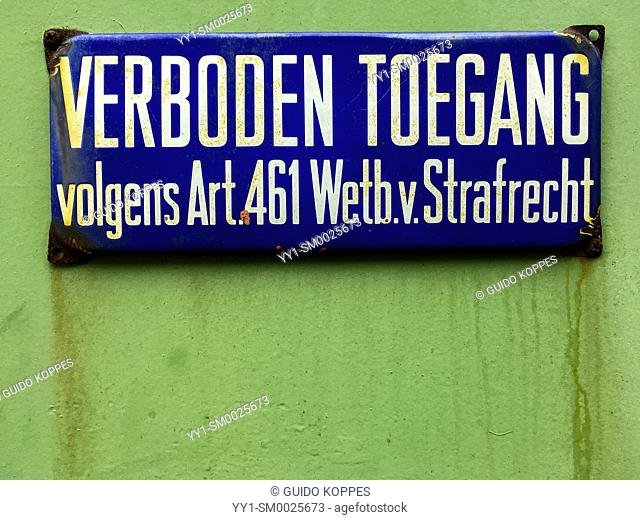 Merwehaven, Rotterdam, Netherlands. 'Verboden Toegang' or 'No Trespassing' sign on the door of an industrial building and warehouse inside Port of Rotterdam...