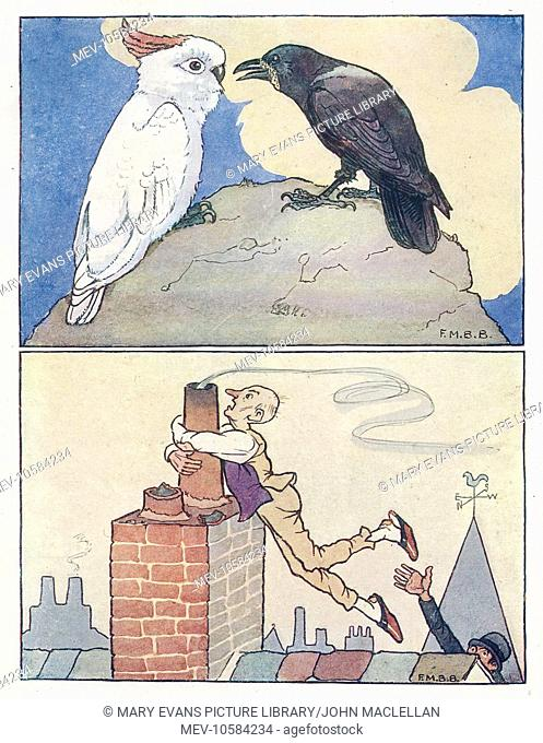 Nursery Rhymes -- two illustrations. Above -- a white cockatoo and a black crow. Below -- a man clings to a chimney