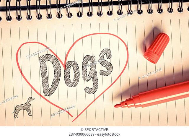 I love dogs note on paper with a brush