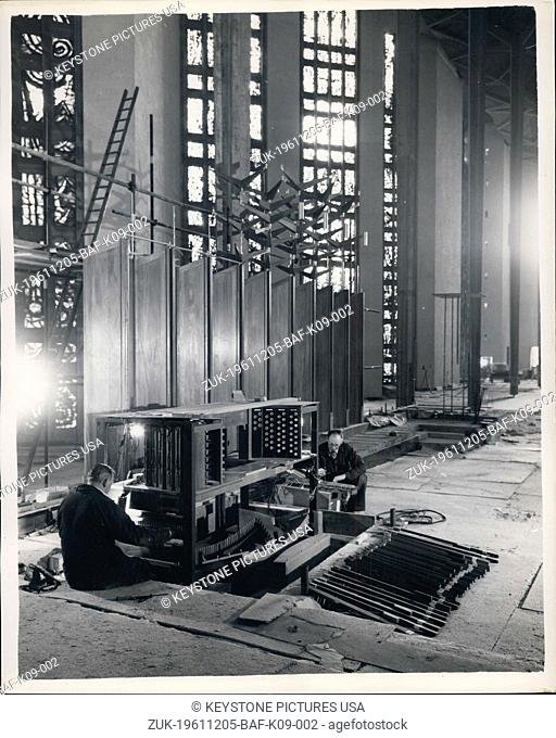 Dec. 05, 1961 - Work On Coventry Cathedral Nears Completion The returning of Coventry Cathedral, which was gutted by bombing during the last war and is to be...