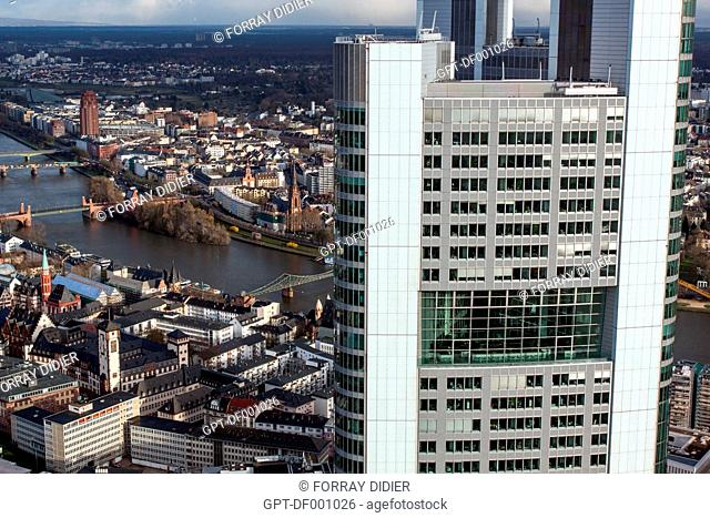 VIEW OF THE OLD TOWN OF FRANKFURT, THE MAIN RIVER AND THE HEADQUARTERS OF THE GERMAN BANK COMMERZBANK IN THE FOREGROUND, SEEN FROM THE OBSERVATORY SITUATED AT...