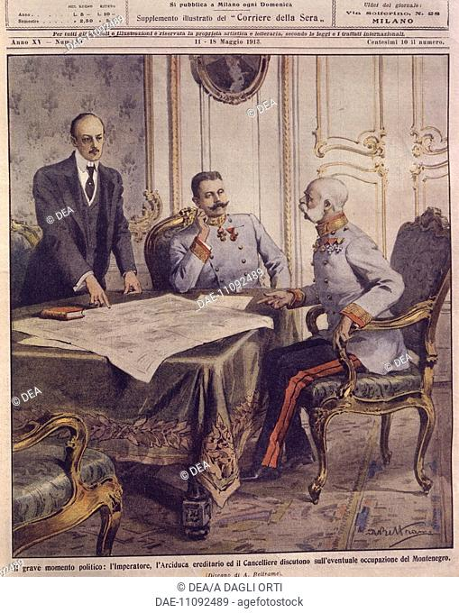History, 20th century - Emperor of Austria discusses possible occupation of Montenegro. Cover illustration from La Domenica del Corriere