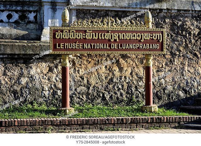 National museum sign,Luang Prabang,Laos,Southeast Asia