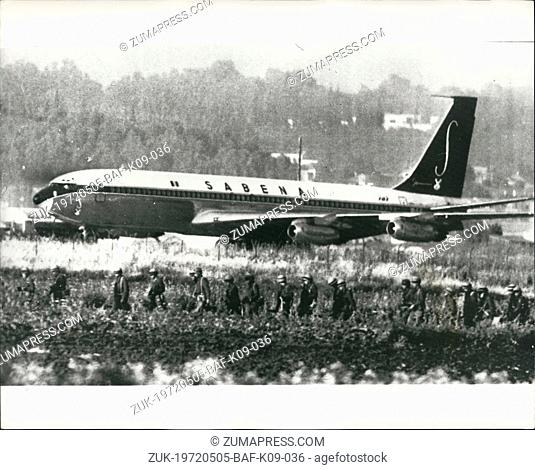 May 05, 1972 - Two Boeing hijacked shot dead: All the 100 passengers on the hi jacked Boeing 707 of Sabena Airliner are safe after two of the hijackers had been...