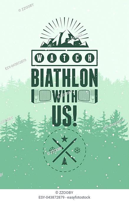 Biathlon typographical vintage grunge style poster with winter landscape. Retro vector illustration