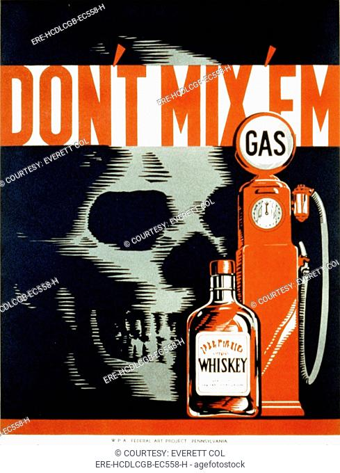 Poster showing whiskey bottle, gas pump, and a skull, warning against intoxication and driving, text reads: 'Don't mix 'em', poster by Robert Lachenmann, 1937