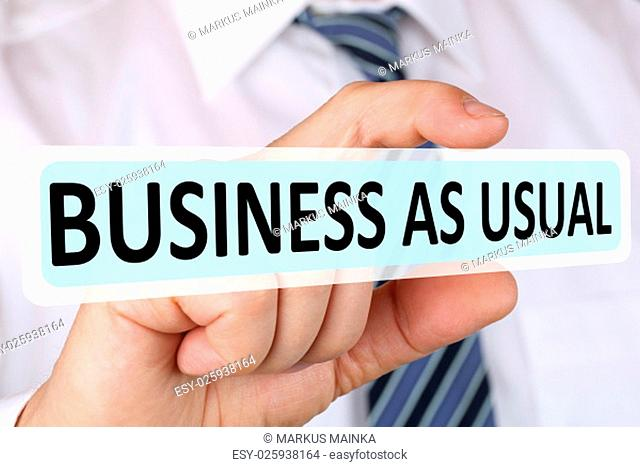 businessman concept with business as usual change strategy leadership