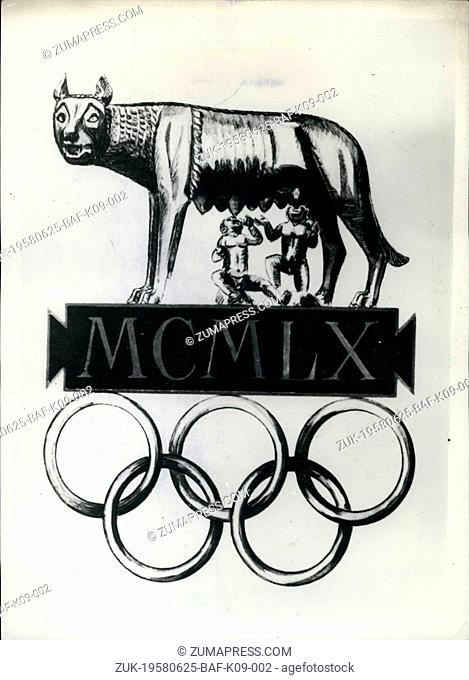 Jun. 25, 1958 - 25-6-58 The emblem for the 1960 Olympics in Rome ?¢'Ǩ'Äú The official emblem, issued last week of the Italian National Olympic Committee