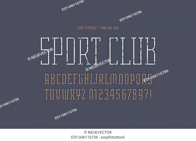 Narrow serif font in the sport style. Thin line typeface. Letters and numbers with rough texture for logo and title design