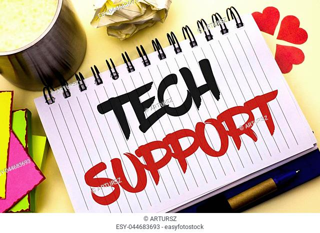 Writing note showing Tech Support. Business photo showcasing Help given by technician Online or Call Center Customer Service written Notebook Book the plain...