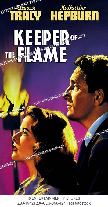 RELEASED: Dec 18, 1942 - Original Film Title: Keeper of the Flame. PICTURED: Movie poster. (Credit Image: © Entertainment Pictures/Entertainment...