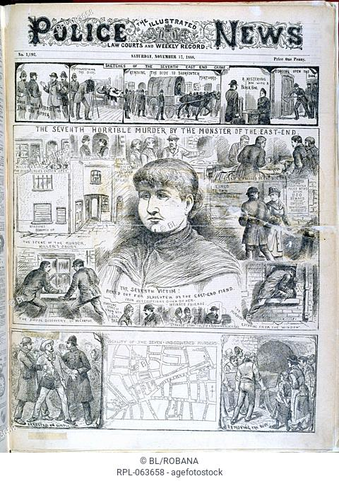 Seventh Ripper murder 'The seventh horrible murder by the monster of the East-End'. Illustrations relating to the Whitechapel or 'Jack the Ripper' murders